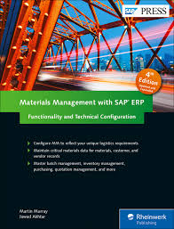 Materials Management with SAP ERP Functionality and Technical Configuration