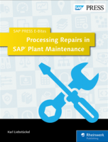 Processing Repairs in SAP Plant Maintenance