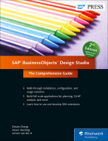 SAP BusinessObjects Design Studio: The Comprehensive Guide