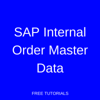 SAP Internal Order Master Data