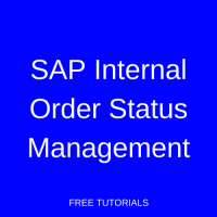 SAP Internal Order Status Management