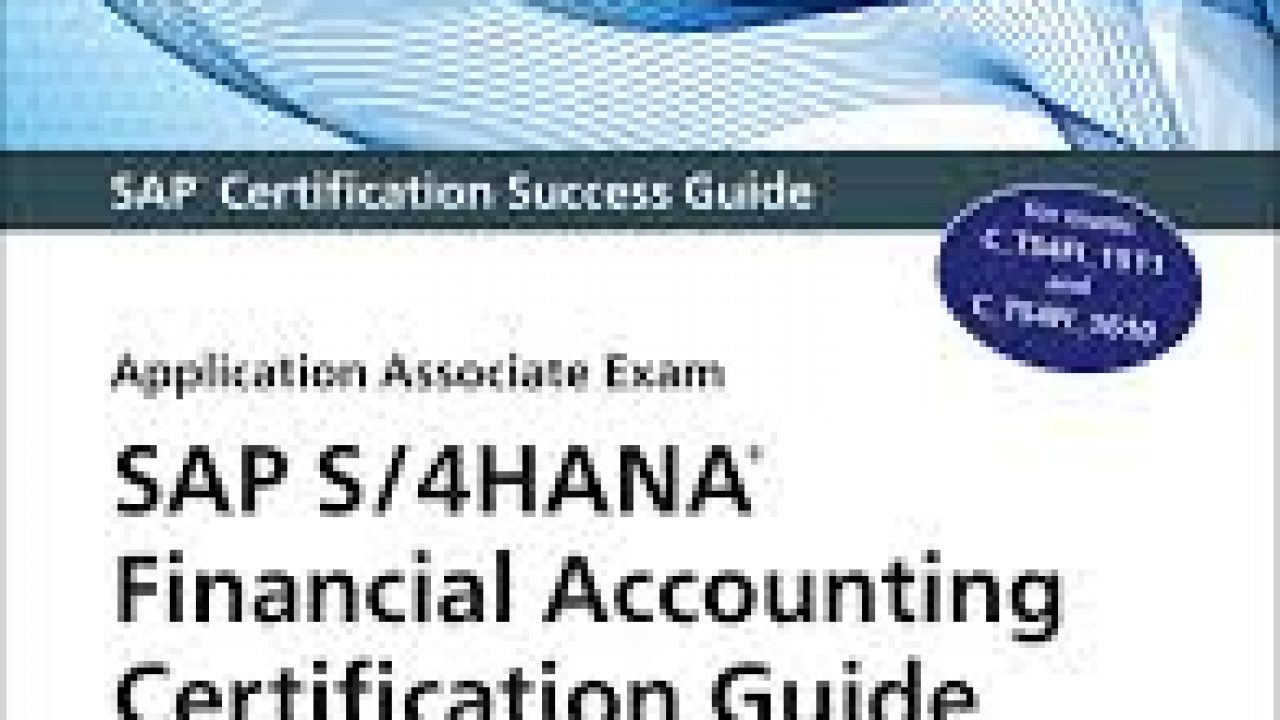 SAP S/4HANA Financial Accounting Certification Guide - SAP FI Books