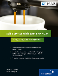 Self-Services with SAP ERP HCM ESS, MSS, and HR Renewal