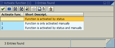 Activate Function – Possible Options