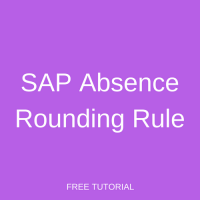 SAP Absence Rounding Rule