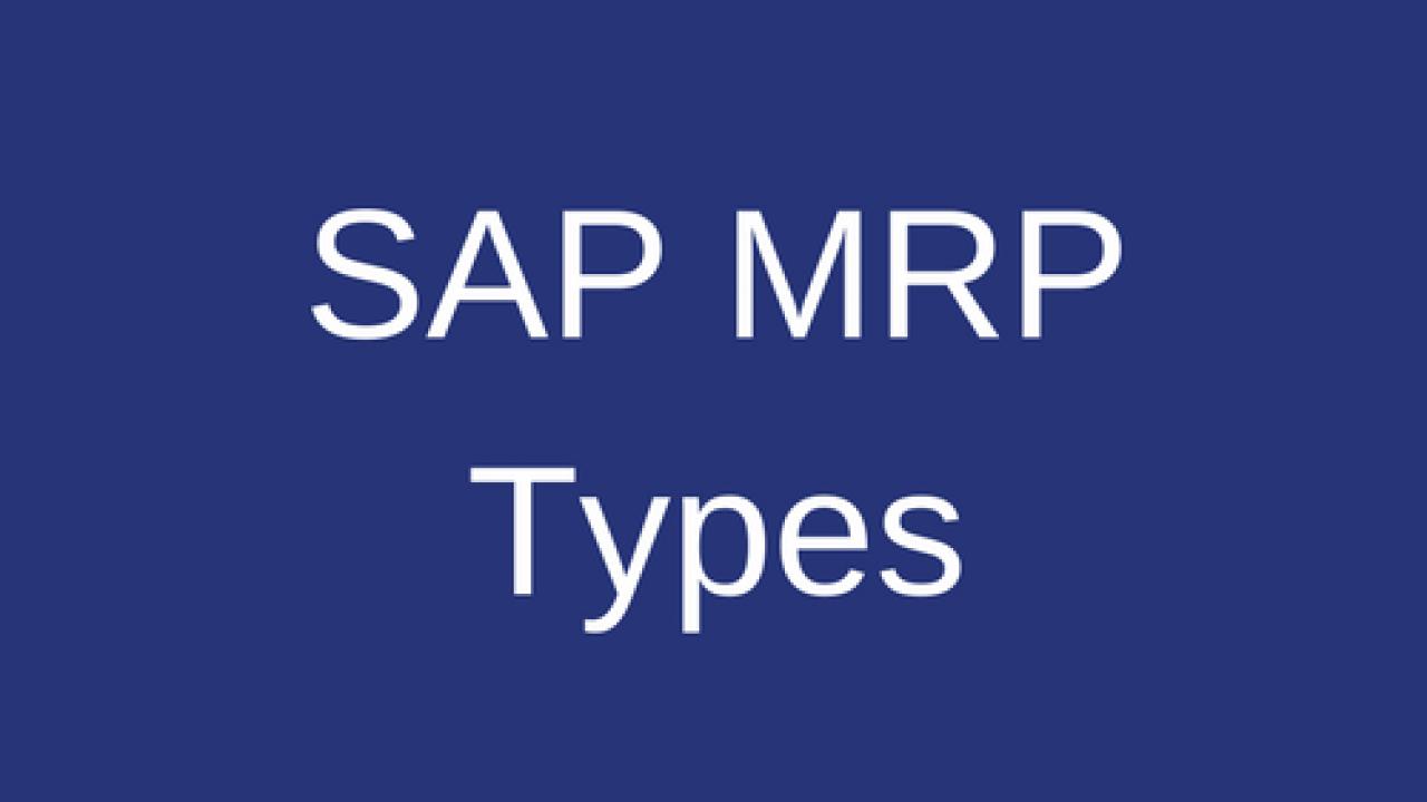 SAP MRP Types Tutorial - Free SAP MM Training