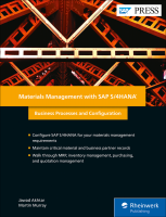 Materials Management with SAP S/4HANA: Business Processes and Configuration