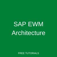 SAP EWM Architecture